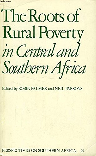 Palmer: Roots of Rural Poverty by Palmer