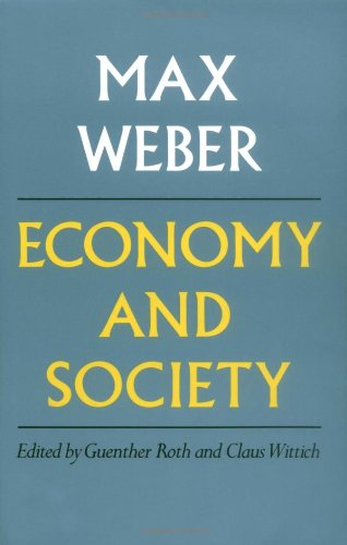 Economy and Society von Max Weber