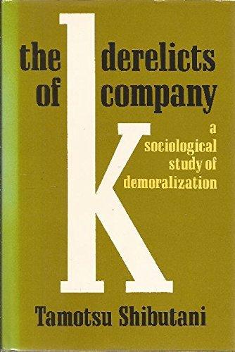 The Derelicts of Company K. By Tamotsu Shibutani