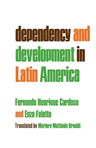 Dependency and Development in Latin America By Fernando Henrique Cardoso