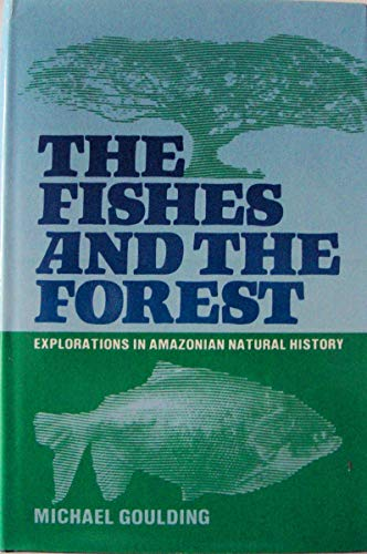The Fishes and the Forest By Michael Goulding