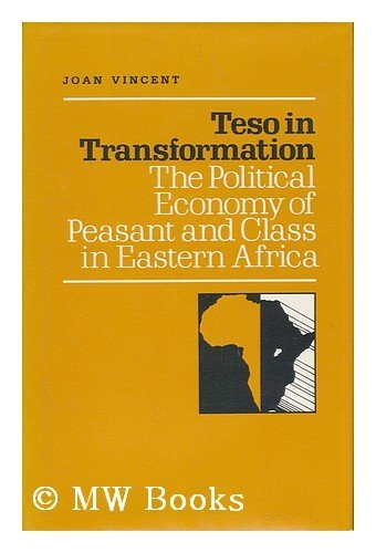 Teso in Transformation By Joan Vincent