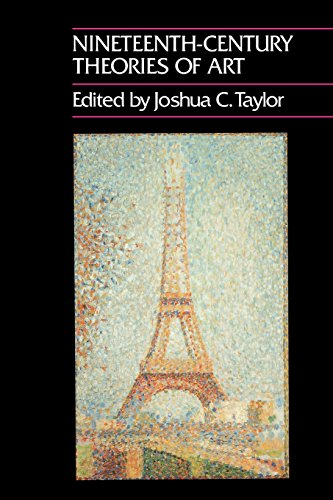Nineteenth-Century Theories of Art By Edited by Joshua C. Taylor