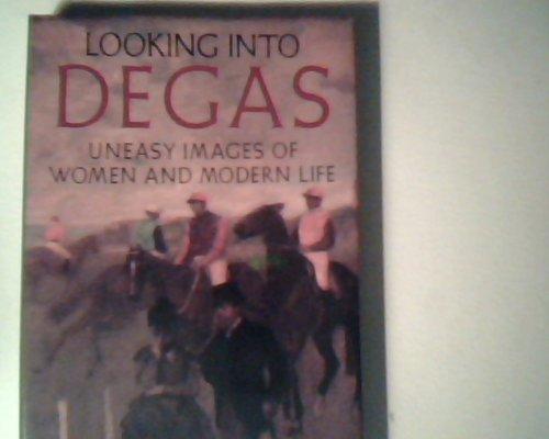 Looking Into Degas By Eunice Lipton