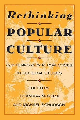 Rethinking Popular Culture By Chandra Mukerji