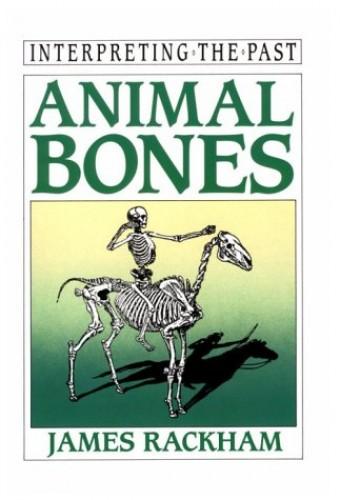 Animal Bones By James Rackman