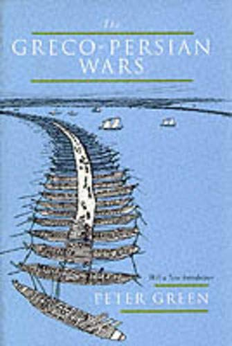 The Greco-Persian Wars By Peter Green