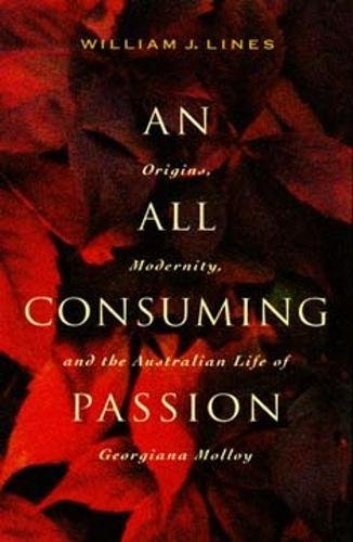 An All Consuming Passion By William J. Lines