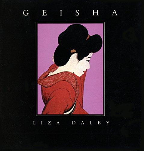 Geisha By Liza Crihfield Dalby