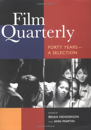 Film Quarterly By Edited by Brian Henderson