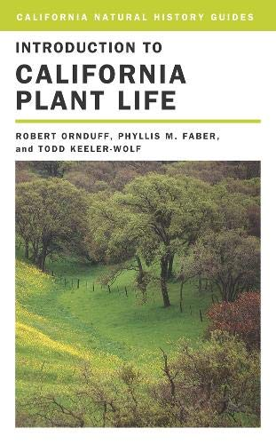 Introduction to California Plant Life By Robert Ornduff