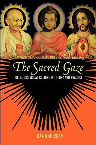 The Sacred Gaze By David Morgan