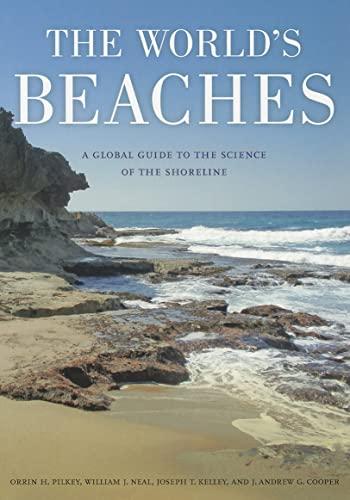The World's Beaches By Orrin H. Pilkey