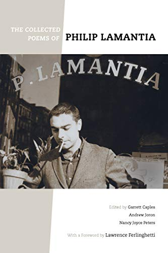The Collected Poems of Philip Lamantia By Philip Lamantia