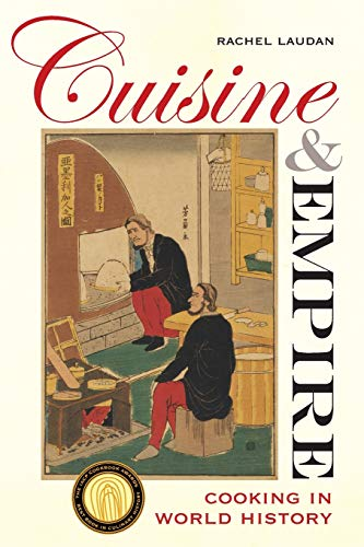 Cuisine and Empire By Rachel Laudan