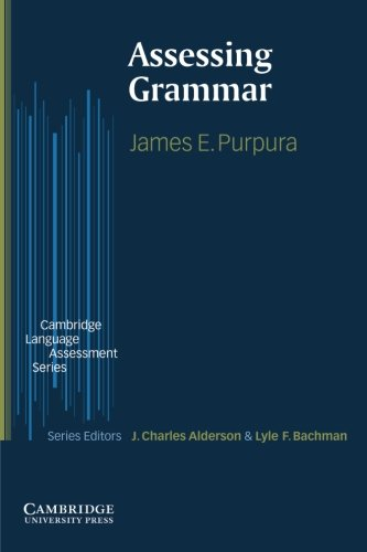 Assessing Grammar By James E. Purpura