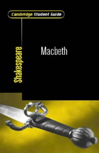 Cambridge Student Guide to Macbeth By Stephen Siddall (The Leys School, Cambridge)