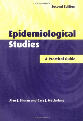 Epidemiological Studies By Alan J. Silman (University of Manchester)
