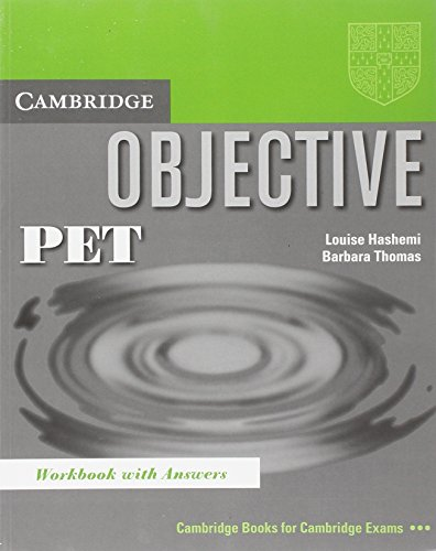 Objective: PET Workbook with answers By Louise Hashemi