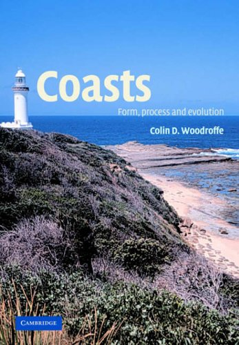 Coasts By Colin D. Woodroffe (University of Wollongong, New South Wales)