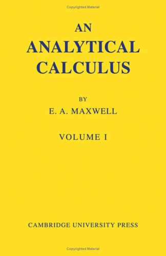 An Analytical Calculus By E. A. Maxwell