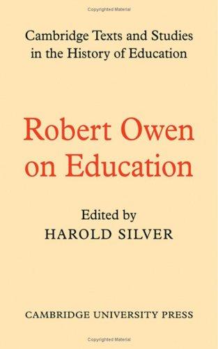 Robert Owen on Education By Robert Owen