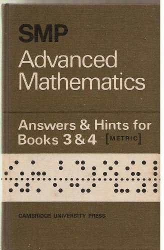 Smp Advanced Mathematics Answers and Hints for Books 3 and 4 By School Mathematics Project