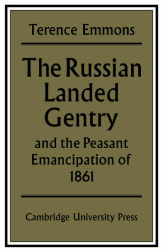 The Russian Landed Gentry and the Peasant Emancipation of 1861 By Terence Emmons