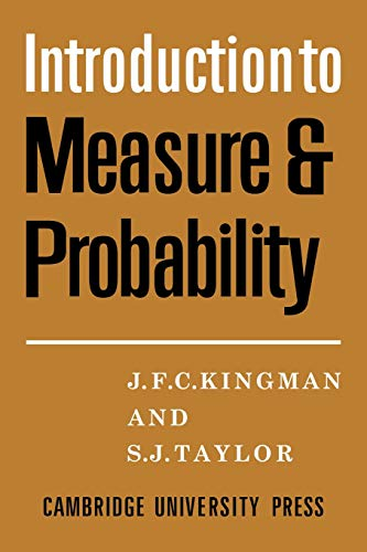 Introdction to Measure and Probability By J. F. C. Kingman