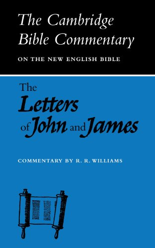 Letters of John and James By Mr. Raymond Brady Williams