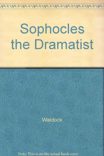 Sophocles the Dramatist By A. J. A. Waldock