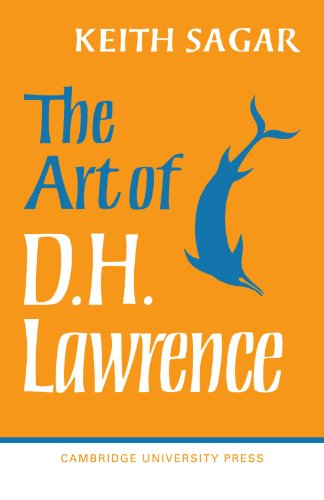 The Art of D. H. Lawrence By Keith Sagar