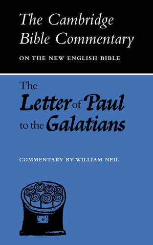 The Letter of Paul to the Galatians By William Neil