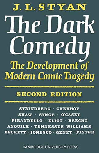 The Dark Comedy By J. L. Styan
