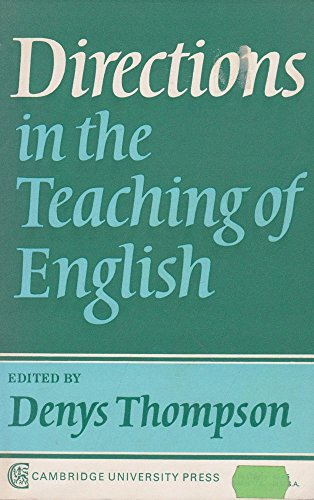 Directions Teaching English By Denys Thompson