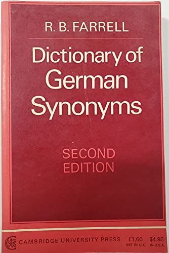 Dictionary of German Synonyms By Edited by Ralph Barstow Farrell