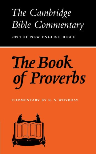 The Book of Proverbs By R. N. Whybray