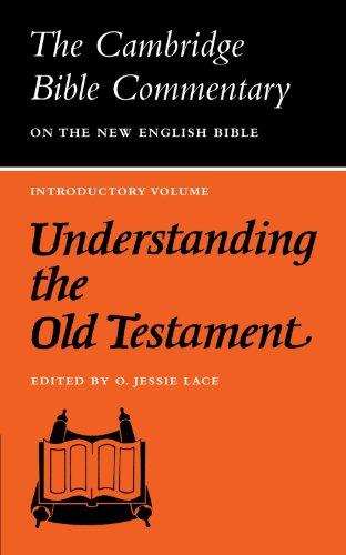 Understanding the Old Testament By O. Jesse Lace