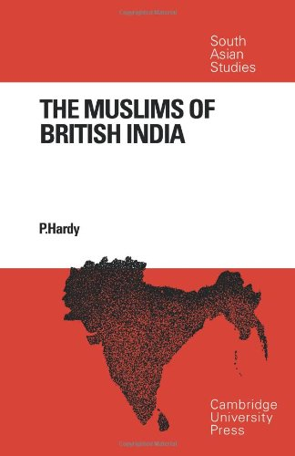 The Muslims of British India By Hardy