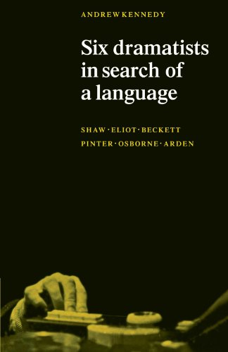 Six Dramatists in Search of a Language By Andrew Karpati Kennedy