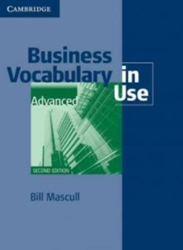 Business Vocabulary in Use Advanced with Answers by Bill Mascull