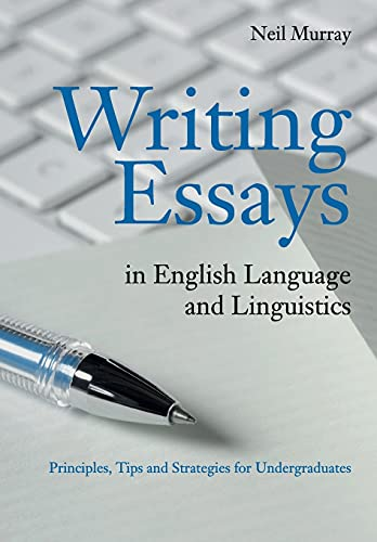 Writing-Essays-in-English-Language-and-Linguistics-Principle-by-Murray-Neil