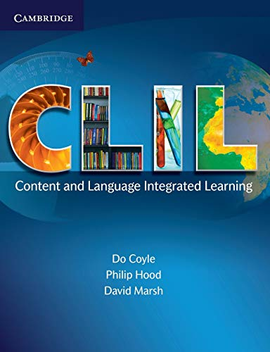 C.L.I.L. Content and Language Integrated Learning By Do Coyle