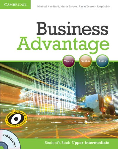 Business Advantage Upper-intermediate Student's Book with DVD By Angela Pitt