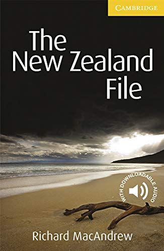 The New Zealand File Level 2 Elementary/Lower-intermediate (Cambridge English Readers) By Richard MacAndrew