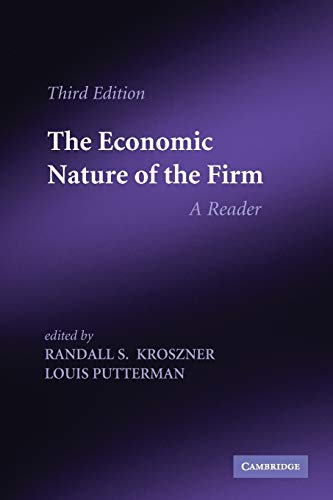 The Economic Nature of the Firm: A Reader by Randall S. Kroszner