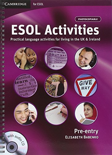 ESOL Activities Pre-entry with Audio CD By Elisabeth Babenko