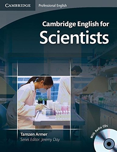 Cambridge English for Scientists Student's Book with Audio CDs (2) (Cambridge Professional English) By Tamzen Armer