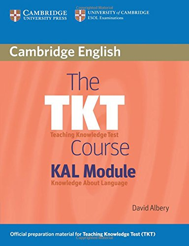 The TKT Course KAL Module By David Albery (University College London)