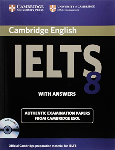 Cambridge IELTS 8 Self-study Pack (Student's Book with Answers and Audio CDs (2)) By Cambridge ESOL